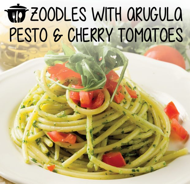 Zoodles with Arugula Pesto and Cherry Tomatoes