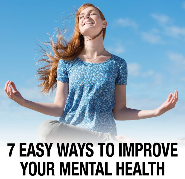 7 easy ways to improve your mental health