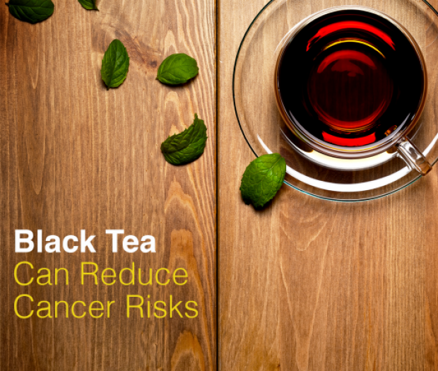 Black Tea Can Reduce Cancer Risks