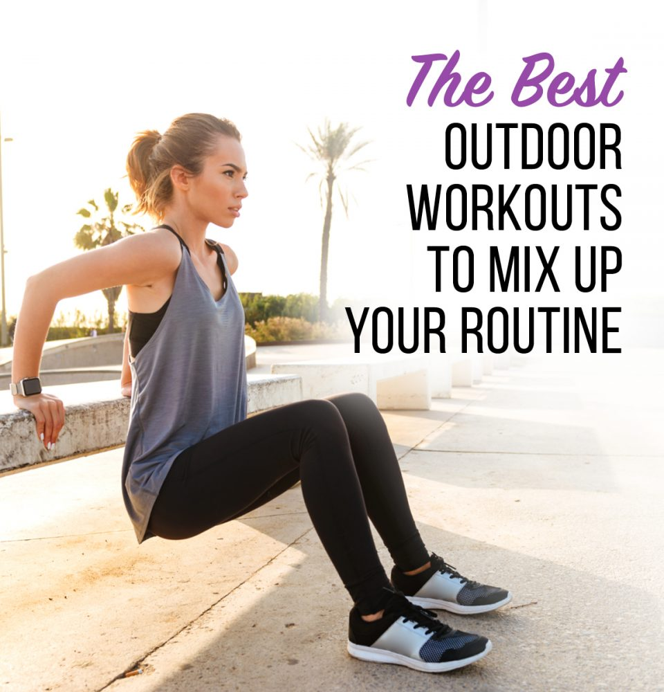 the best outdoor workouts