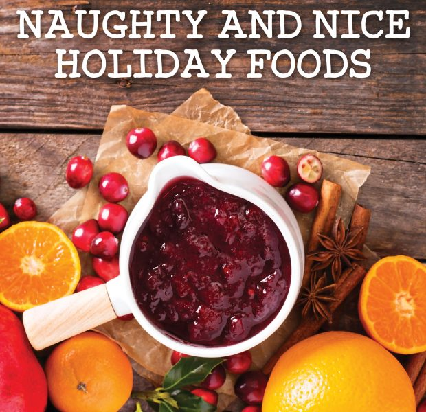 Naughty and Nice Holiday Foods