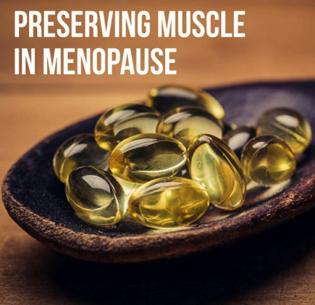 Preserving Muscle in Menopause