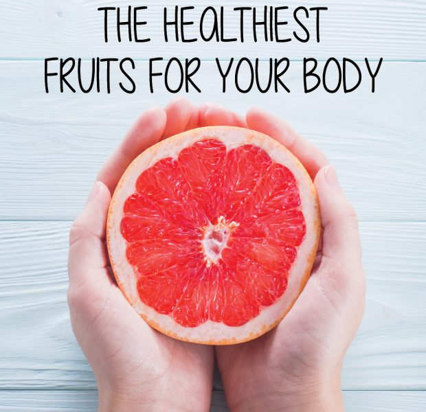 Healthiest Fruits