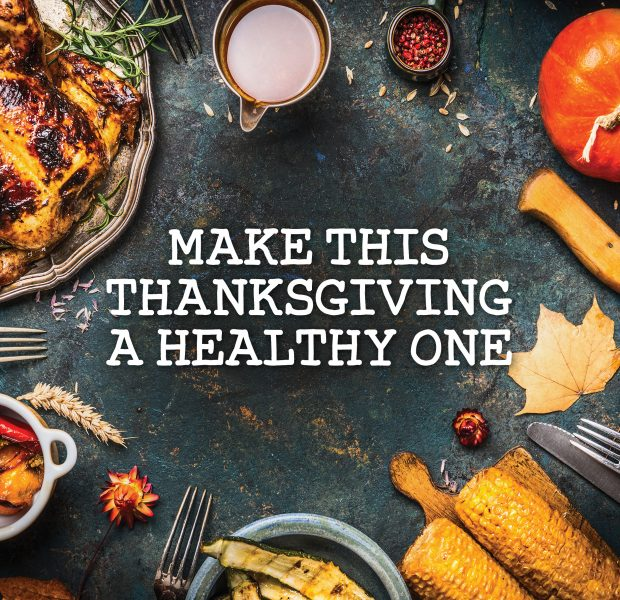 Make Thanksgiving A Healthy One