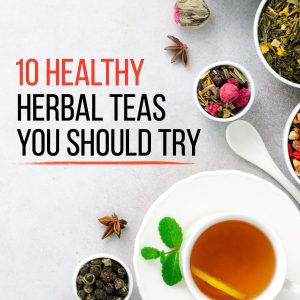10 Healthy Herbal Teas