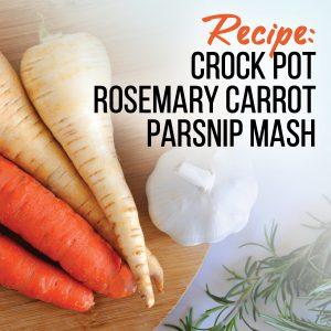 Rosemary carrot parsnip mash