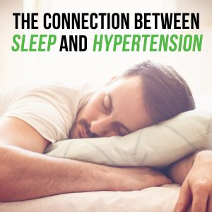 Sleep and Hypertension